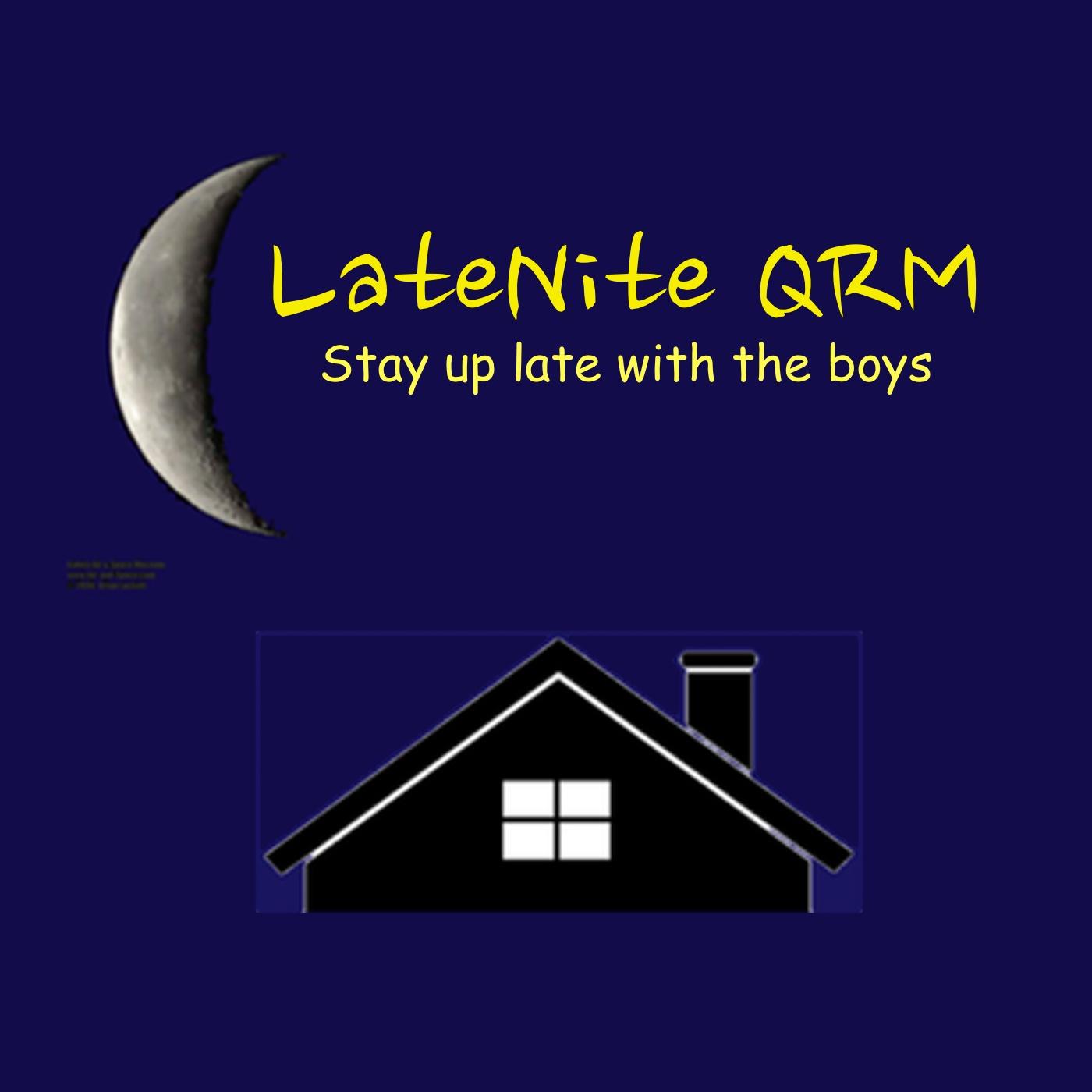 LateNite QRM